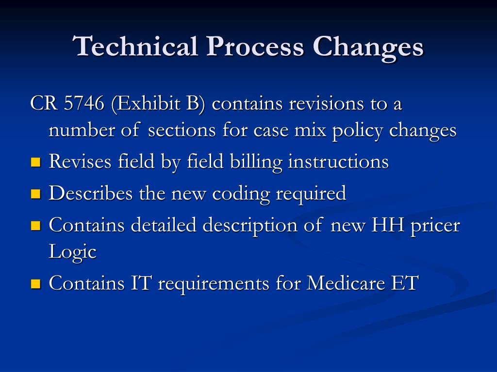 Technical Process Changes