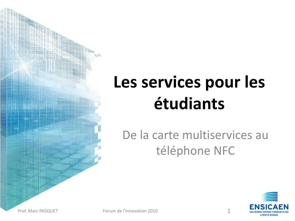 Les services pour les étudiants