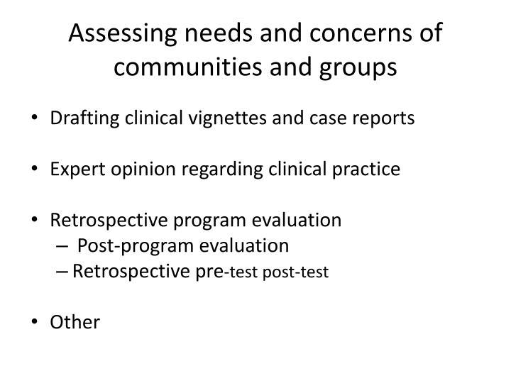 Assessing needs and concerns of communities and groups