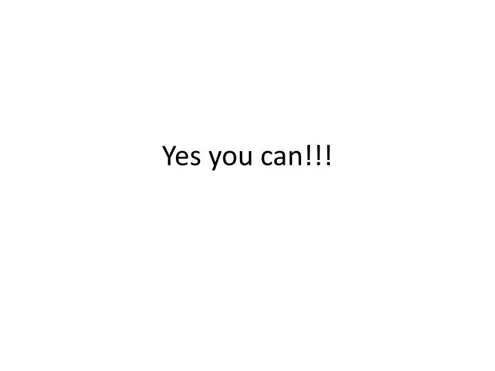 Yes you can!!!