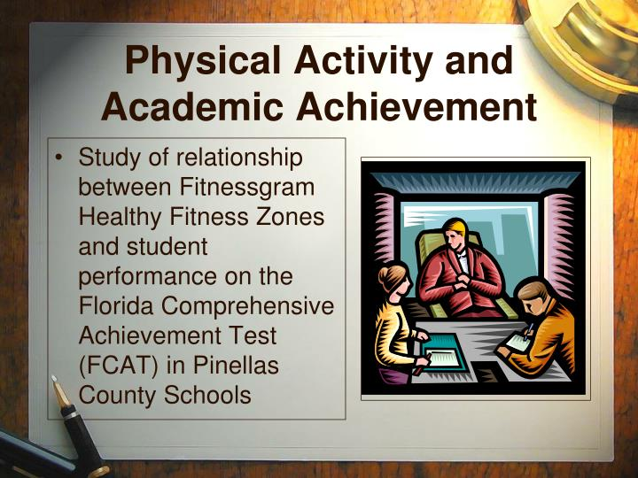 Physical Activity and Academic Achievement