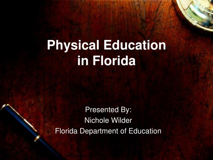 Physical education in florida
