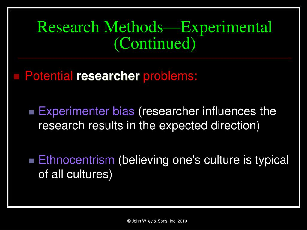 Research Methods—Experimental (Continued)