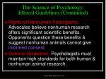the science of psychology ethical guidelines continued