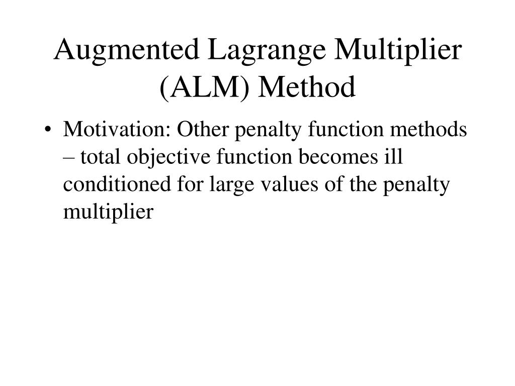 Augmented Lagrange Multiplier (ALM) Method