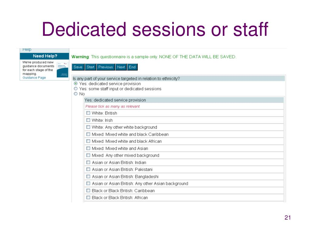 Dedicated sessions or staff