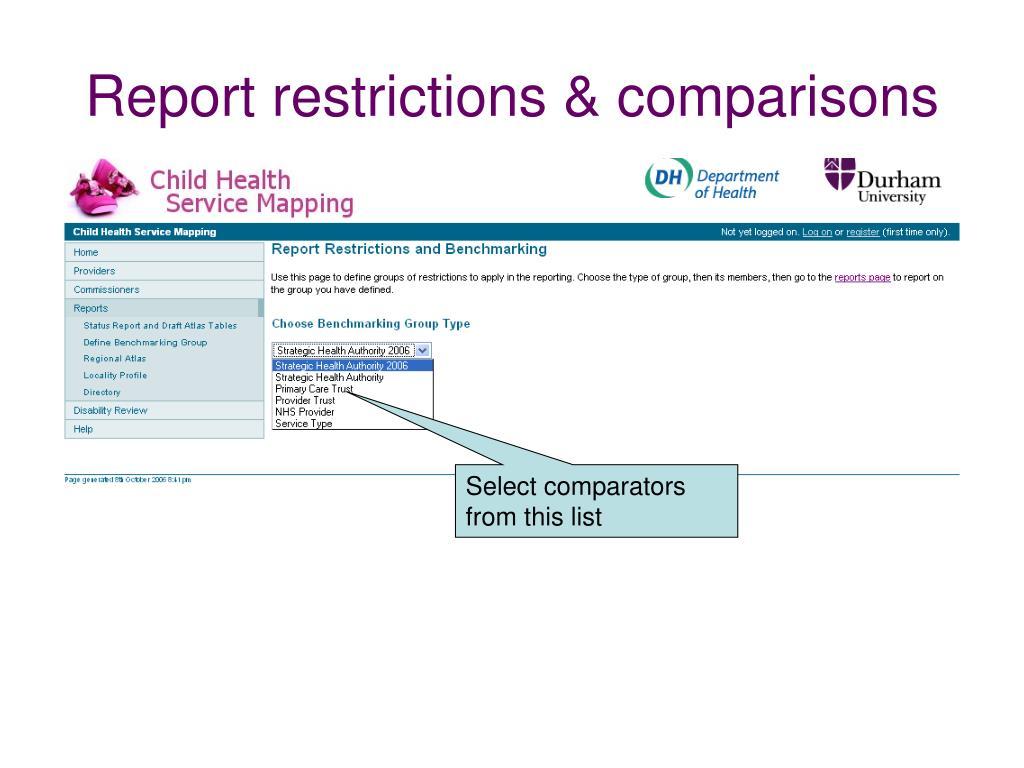 Report restrictions & comparisons