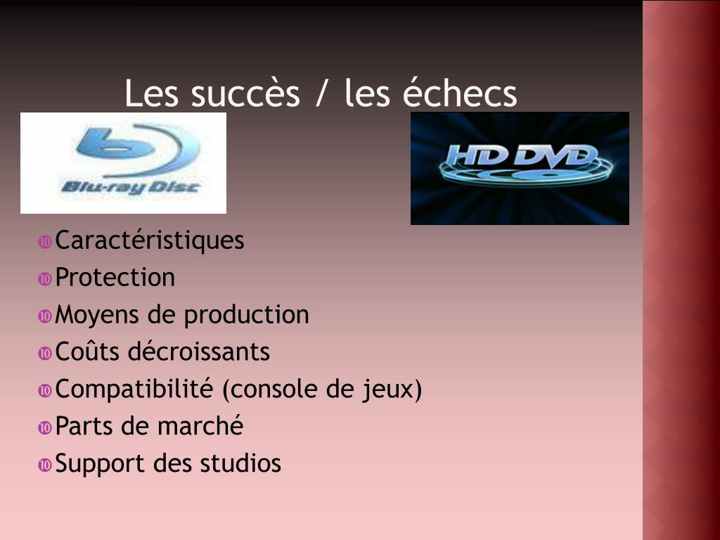 Les succès / les échecs