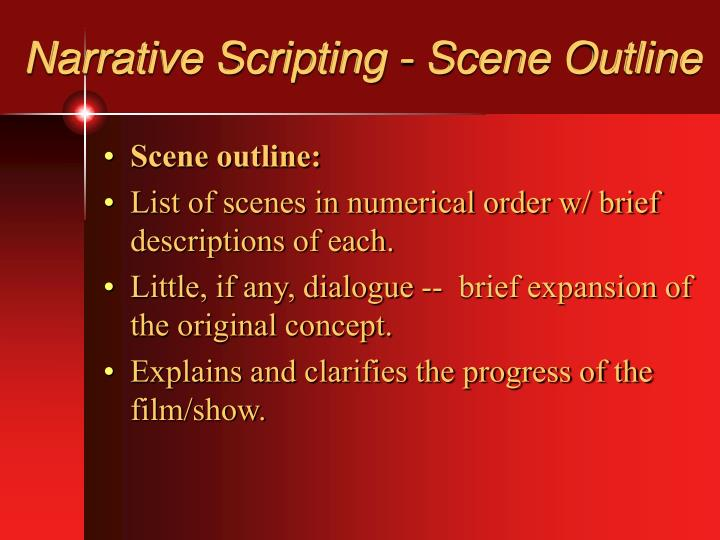 Narrative Scripting - Scene Outline