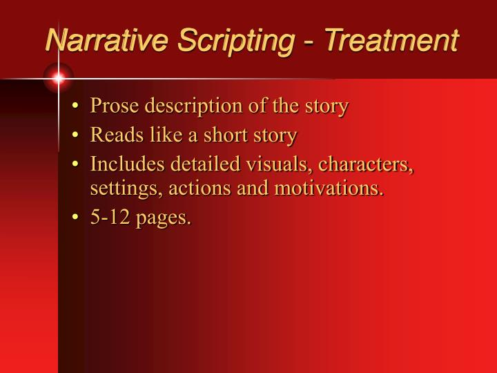 Narrative Scripting - Treatment