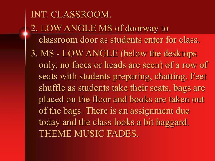 INT. CLASSROOM.