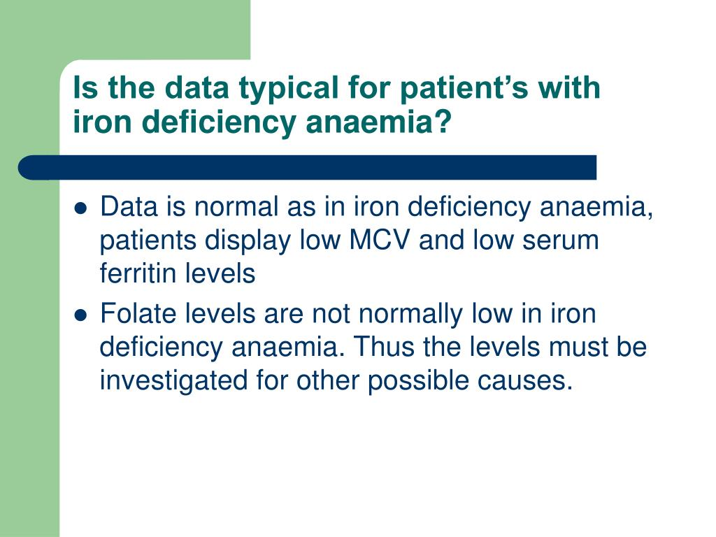 Is the data typical for patient's with iron deficiency anaemia?
