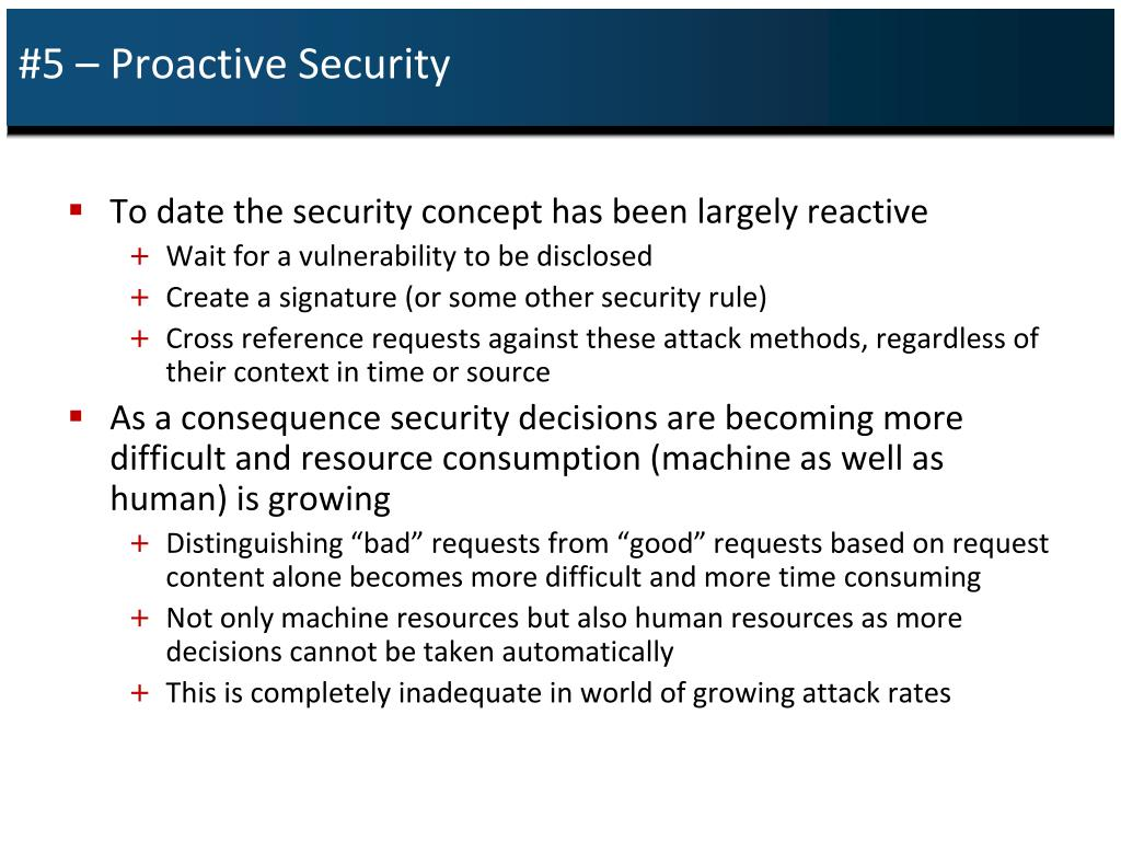 #5 – Proactive Security