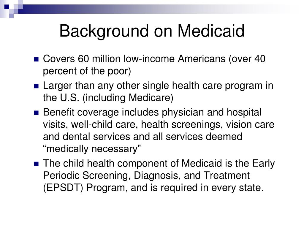 Background on Medicaid
