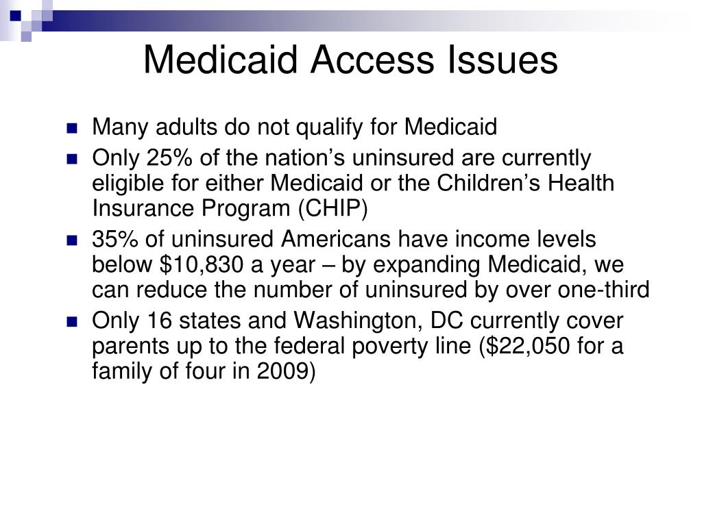 Medicaid Access Issues