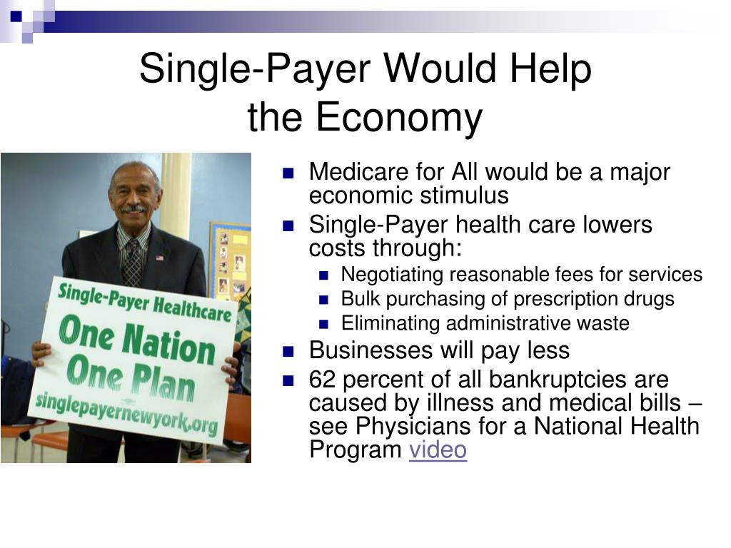 Single-Payer Would Help