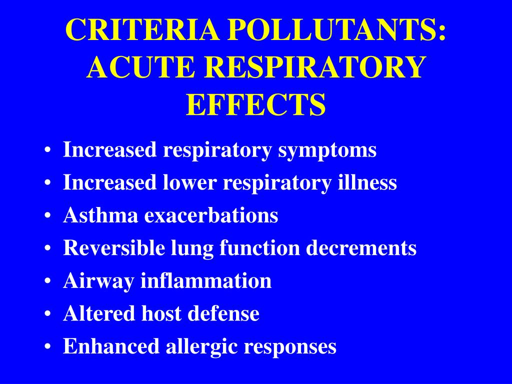 CRITERIA POLLUTANTS: ACUTE RESPIRATORY EFFECTS