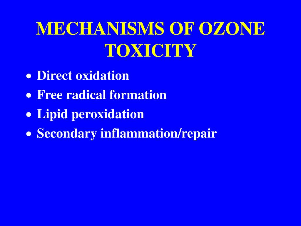MECHANISMS OF OZONE TOXICITY