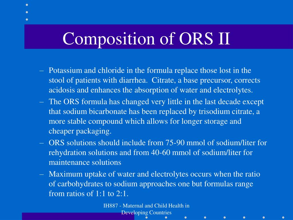 Composition of ORS II