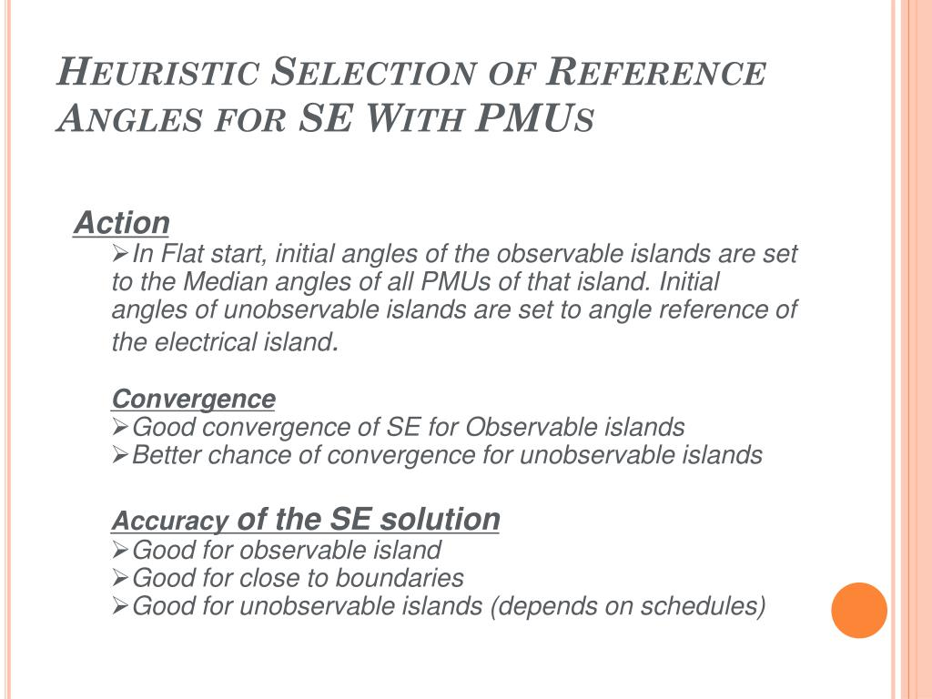 Heuristic Selection of Reference Angles for SE With PMUs