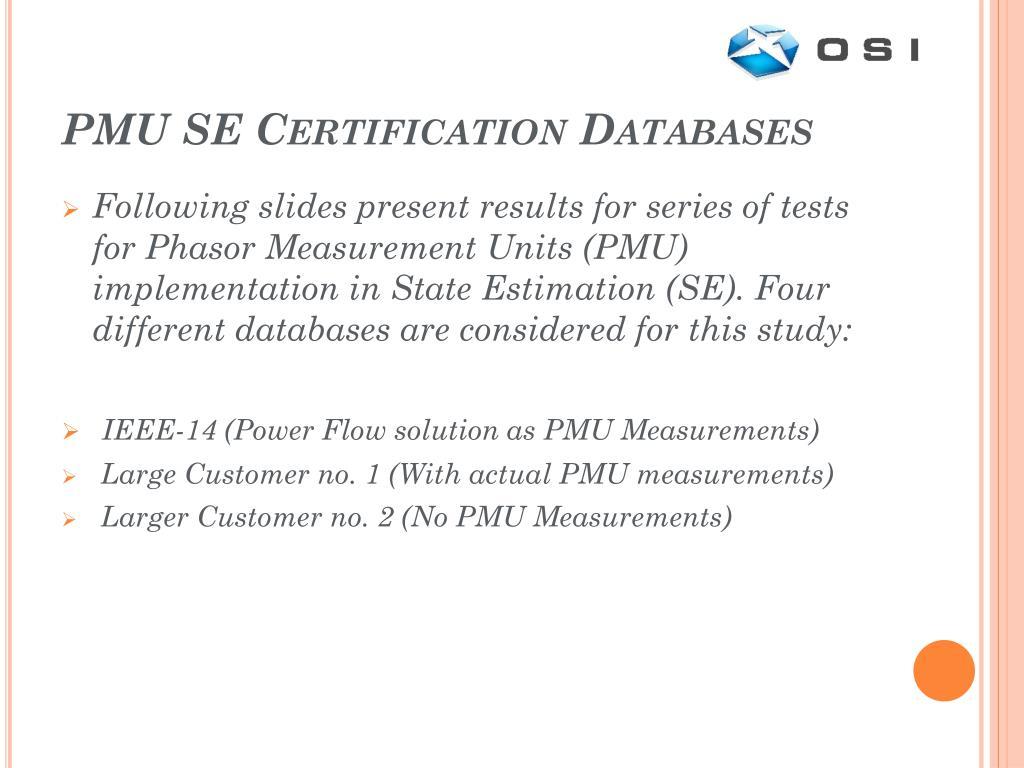 PMU SE Certification Databases