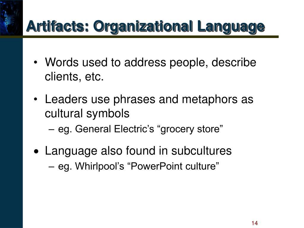 Artifacts: Organizational Language