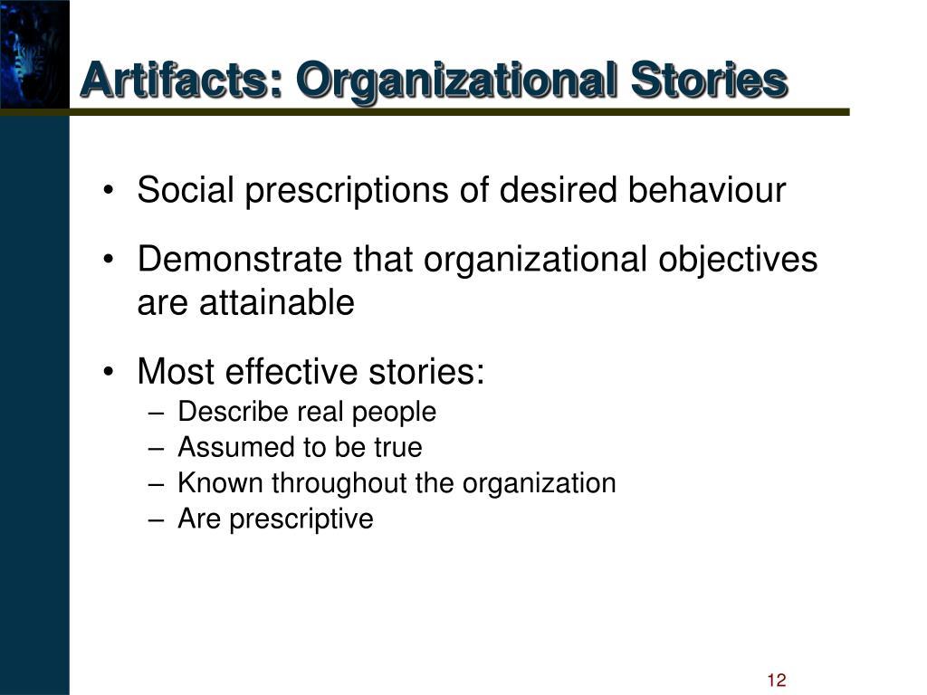 Artifacts: Organizational Stories