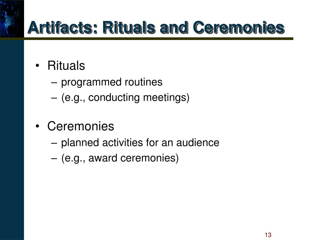Artifacts: Rituals and Ceremonies