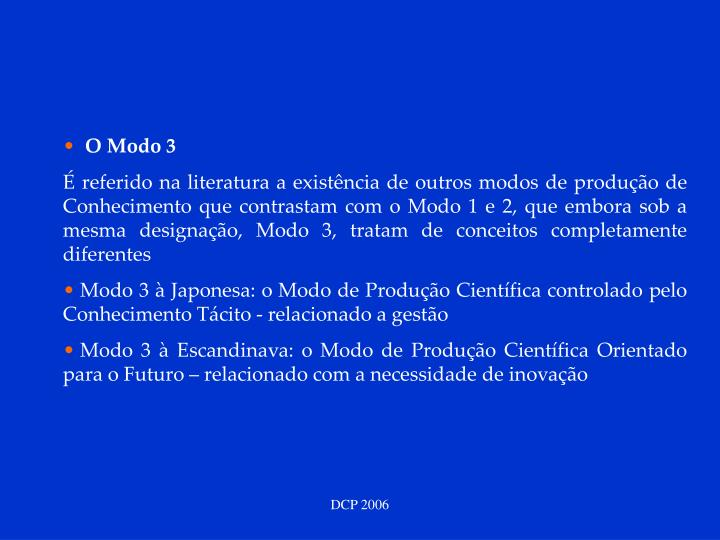 O Modo 3