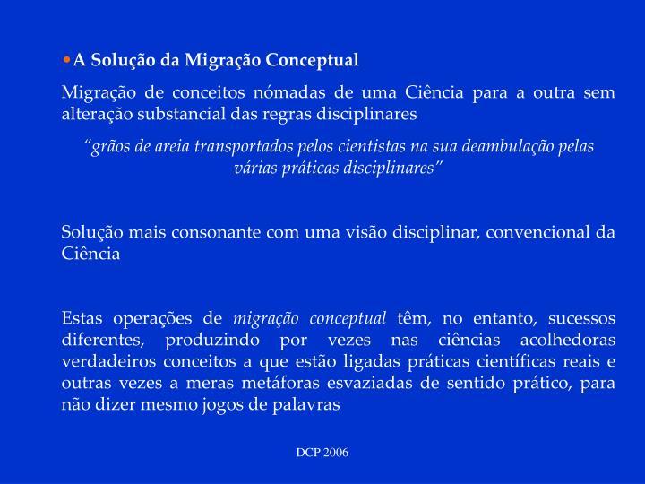 A Solução da Migração Conceptual