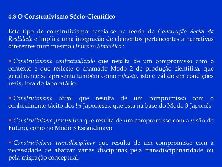4.8 O Construtivismo Sócio-Científico
