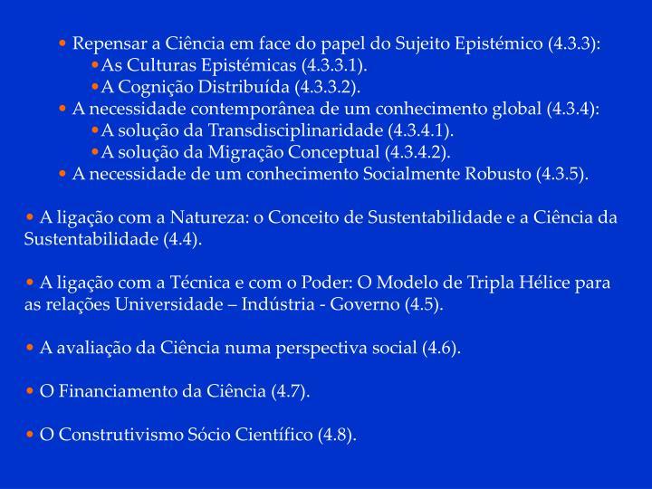 Repensar a Ciência em face do papel do Sujeito Epistémico (4.3.3):