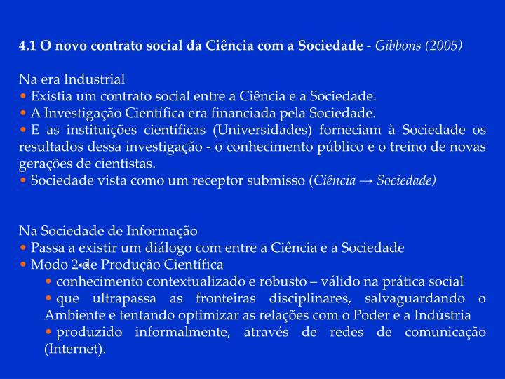 4.1 O novo contrato social da Ciência com a Sociedade