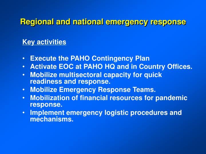 Regional and national emergency response