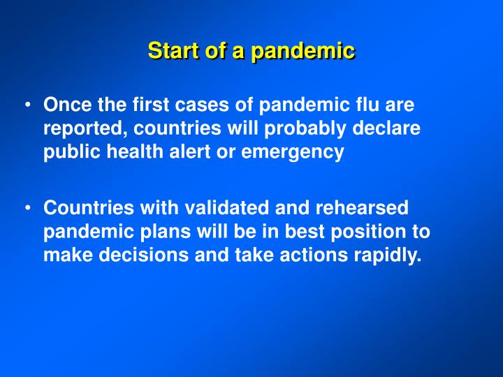 Start of a pandemic