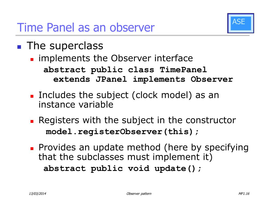Time Panel as an observer