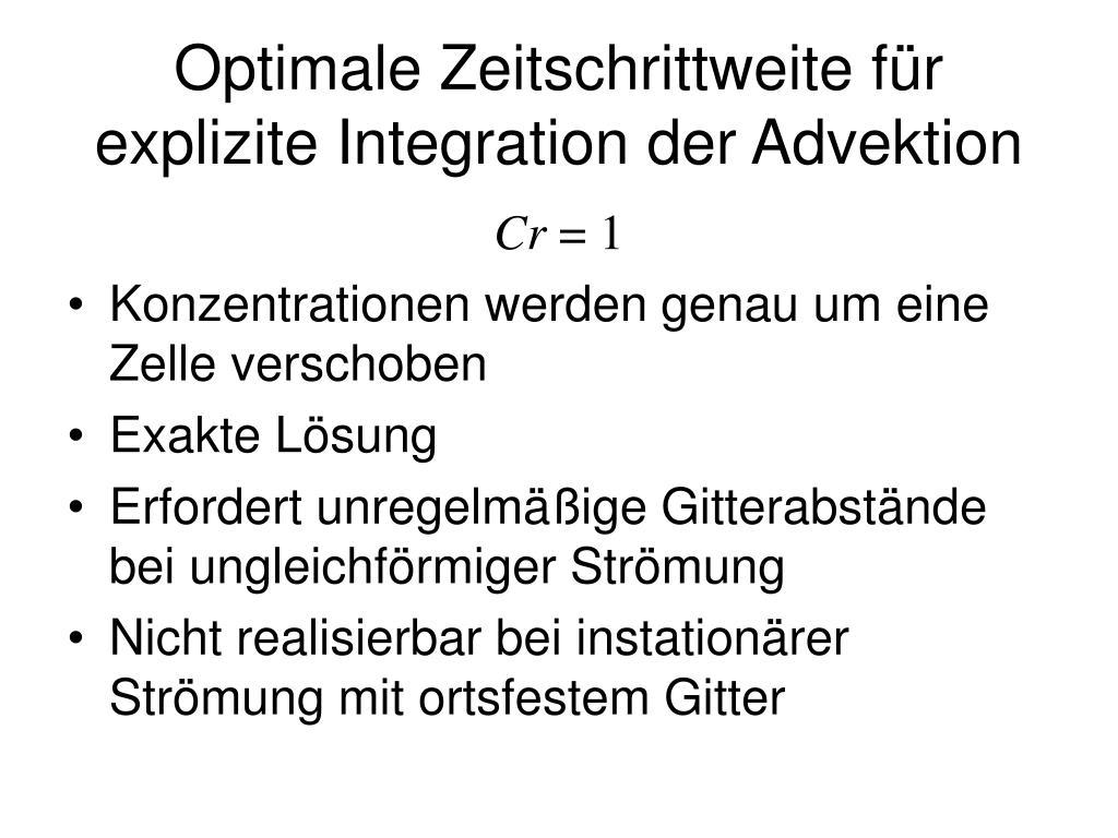 Optimale Zeitschrittweite für explizite Integration der Advektion