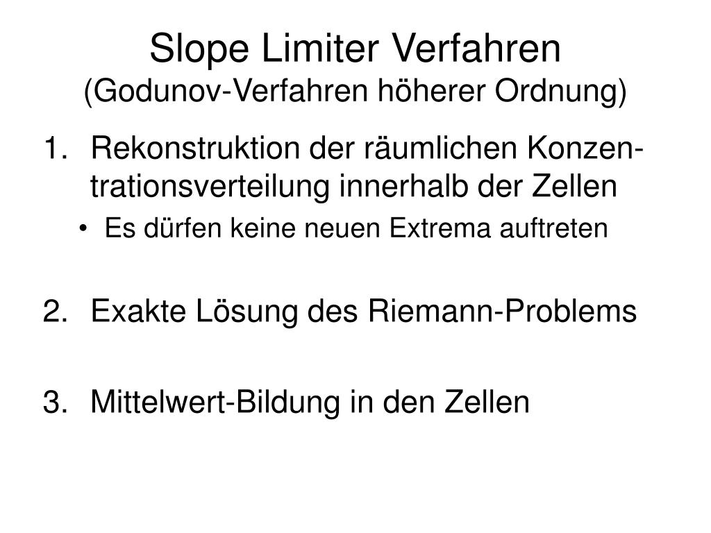 Slope Limiter Verfahren