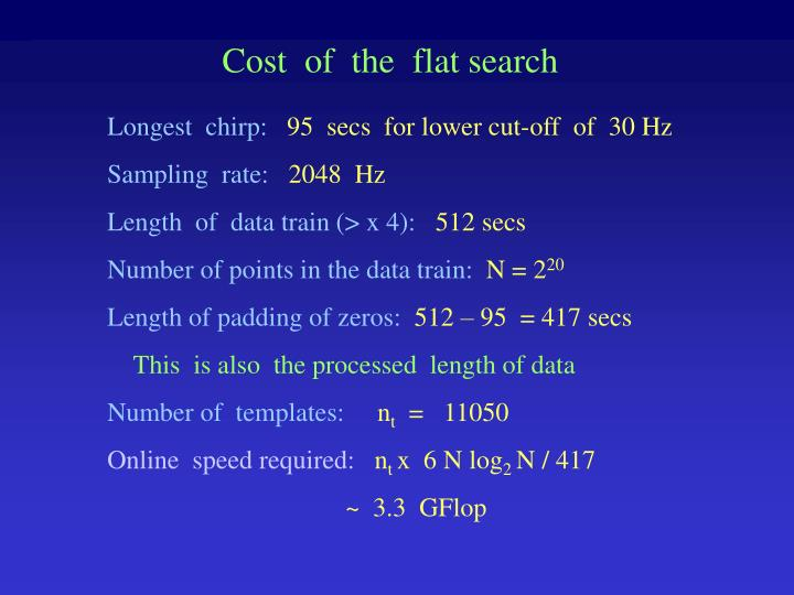 Cost  of  the  flat search