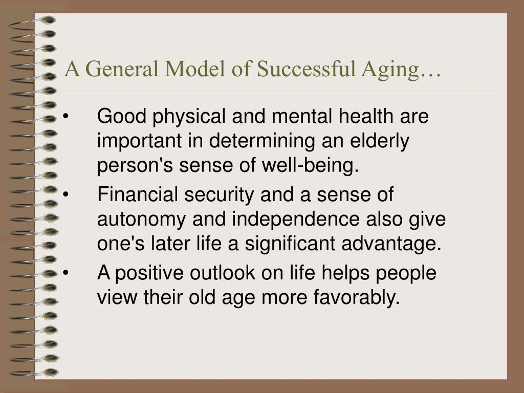 A General Model of Successful Aging…