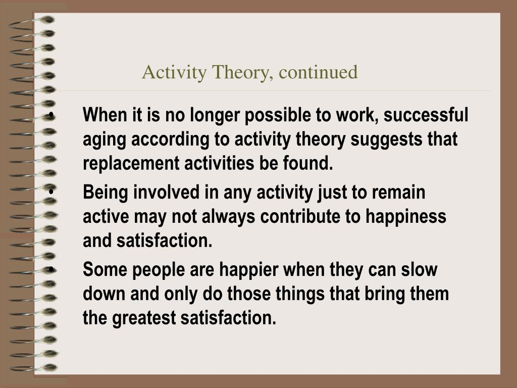 Activity Theory, continued
