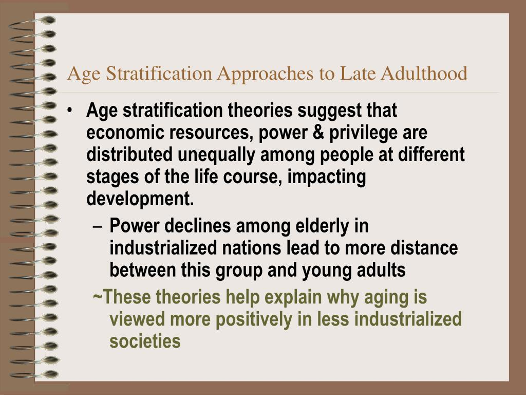 Age Stratification Approaches to Late Adulthood