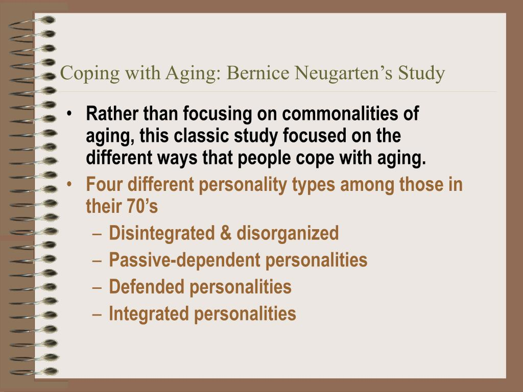 Coping with Aging: Bernice Neugarten's Study