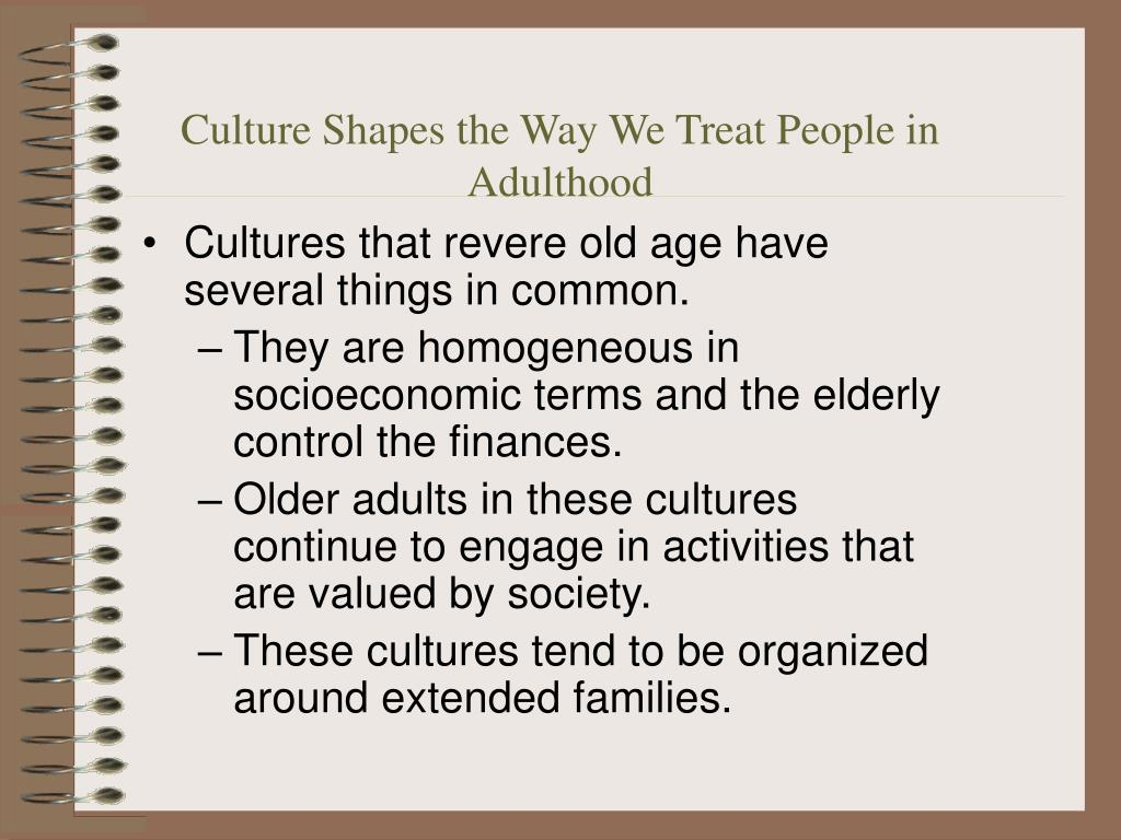 Culture Shapes the Way We Treat People in Adulthood