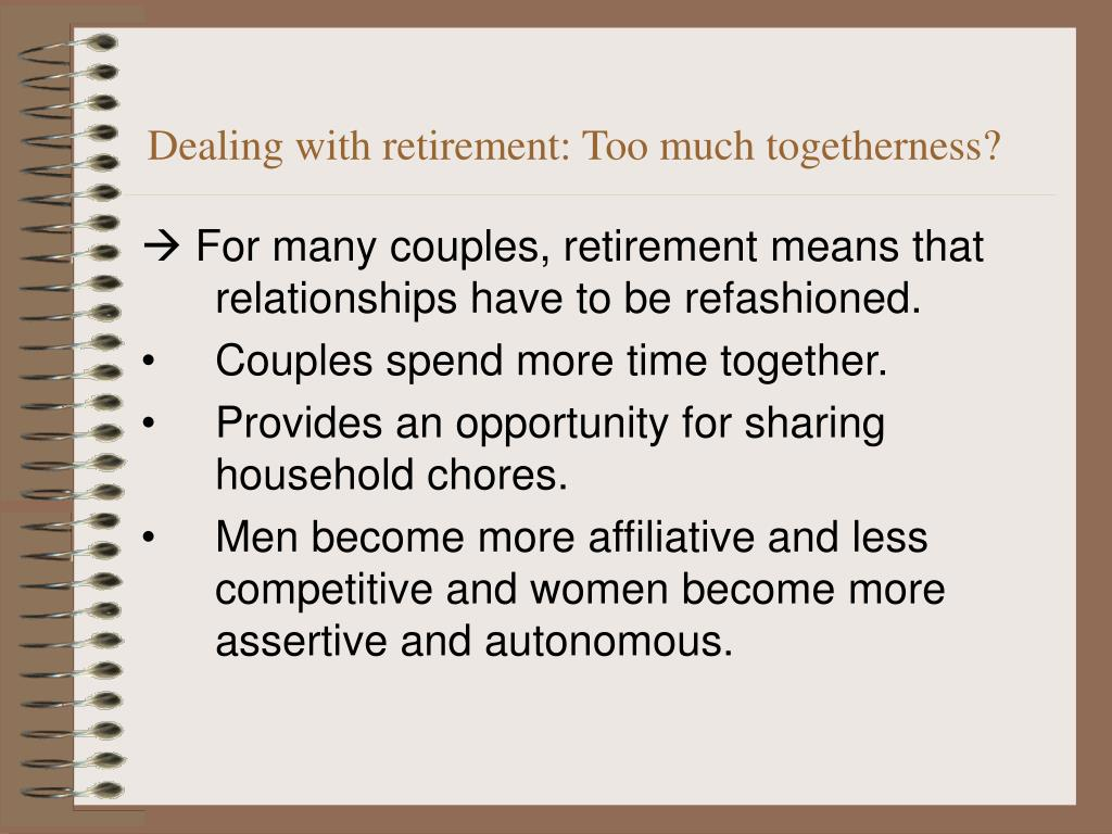 Dealing with retirement: Too much togetherness?