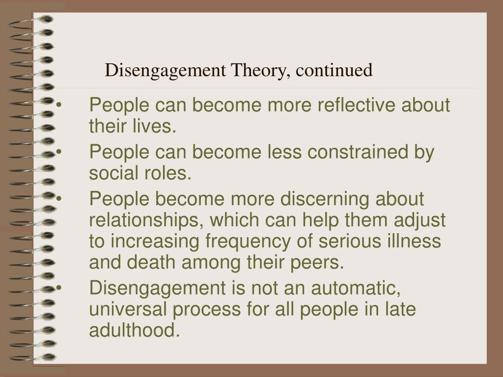 Disengagement Theory, continued