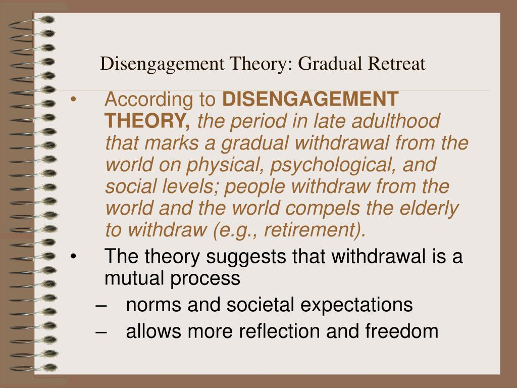 Disengagement Theory: Gradual Retreat