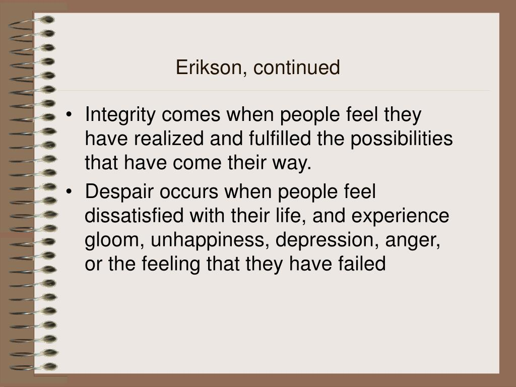 Erikson, continued