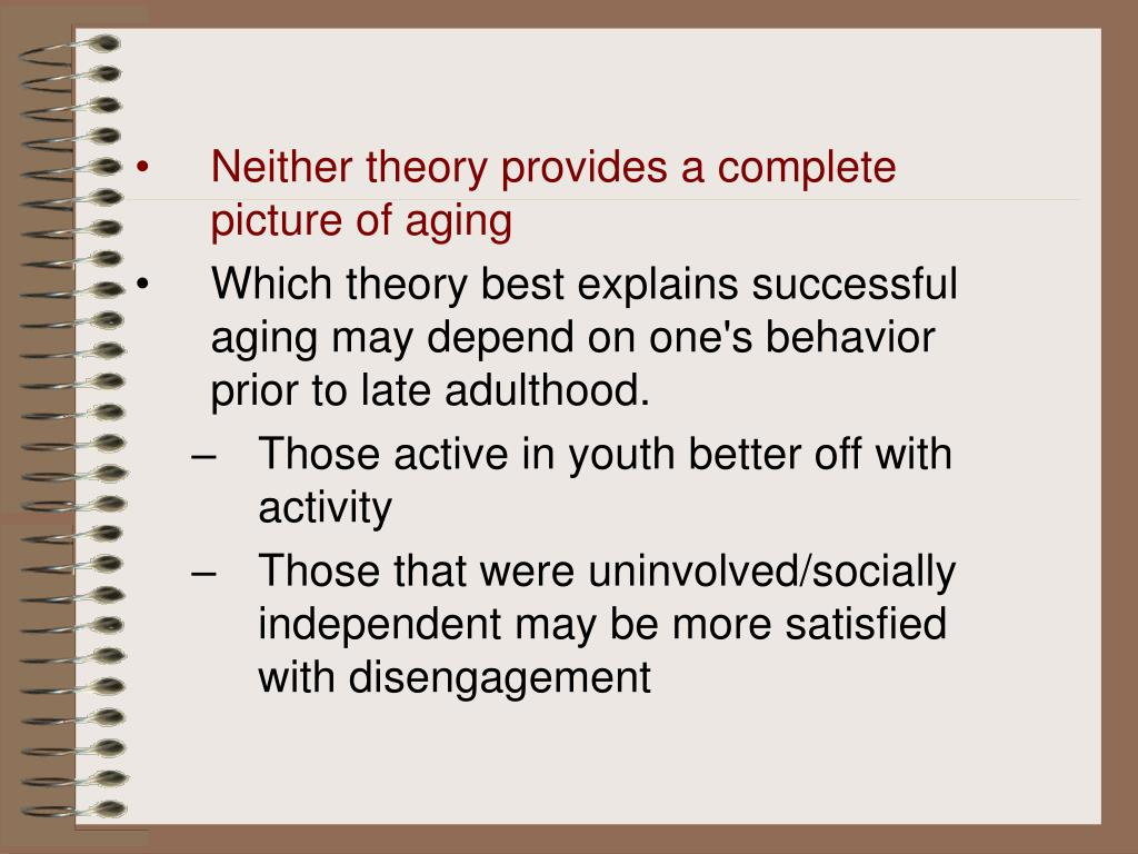 Neither theory provides a complete  picture of aging