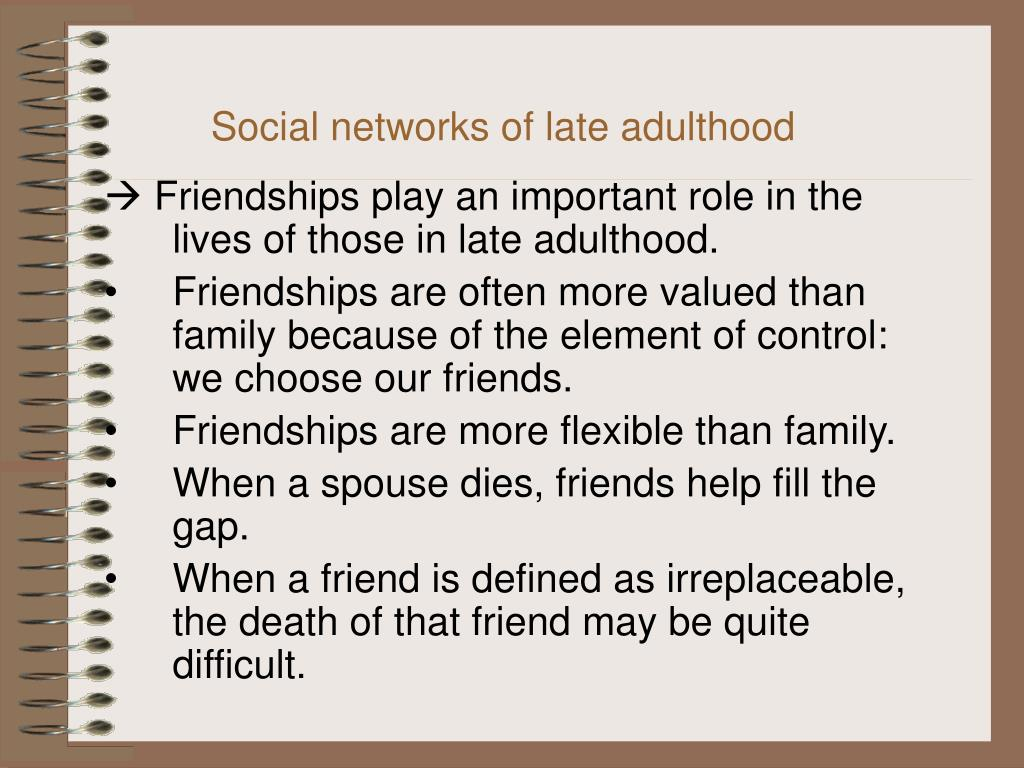 Social networks of late adulthood